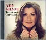Amy Grant's Tennessee Christmas CD