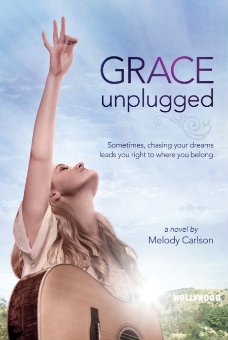 Grace Unplugged by Melody Carlson